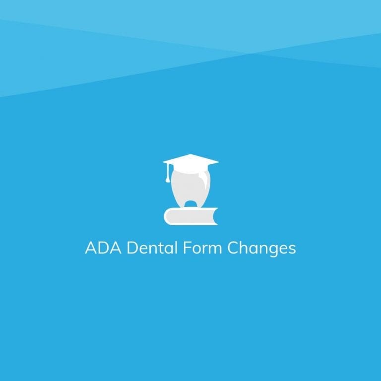 ADA Dental Claim Form Changes