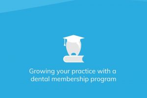 growing-your-practice-with-a-dental-membership-program-thumb