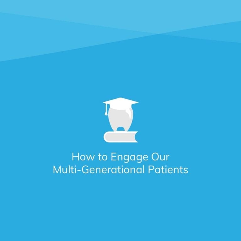 From Vinyl to Spotify; How to Engage Our Multi-Generational Patients