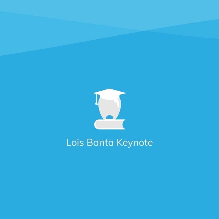 Keynote as presented by Lois Banta
