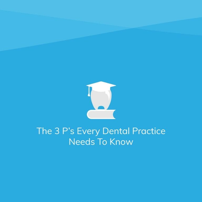 The 3 P's Every Dental Practice Needs to Know How to Manage – PPE, PPO's & Practice Acquisitions